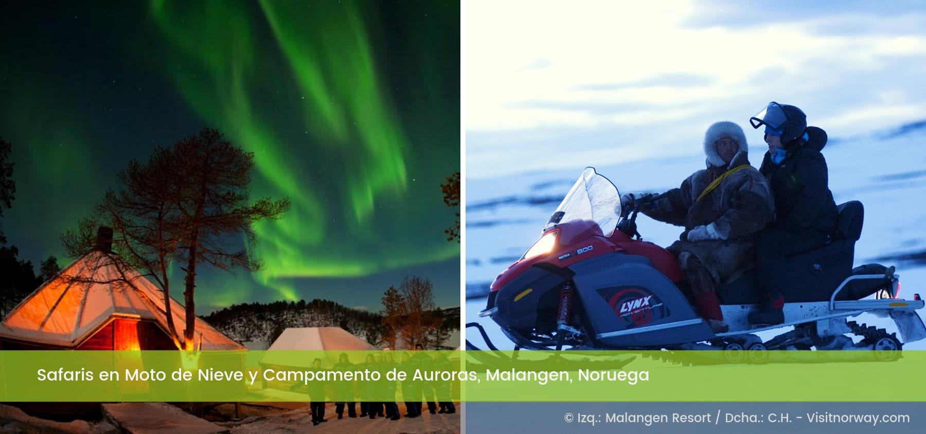 Campamento Auroras Motos de Nieve Malangen Noruega